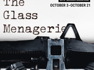 THE GLASS MENAGERIE and NAKED