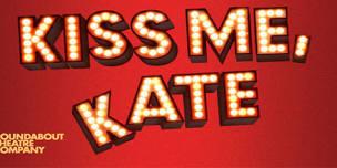 KISS ME KATE - Roundabout Theatre
