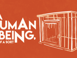 A HUMAN BEING, OF A SORT – Williamstown Theatre Festival