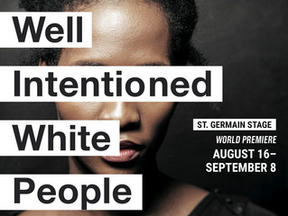 WELL INTENTIONED WHITE PEOPLE - Barrington Stage Company