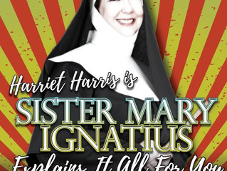 Sister Mary Ignatius Explains It All For You - Berkshire Theatre Group, Stockbridge