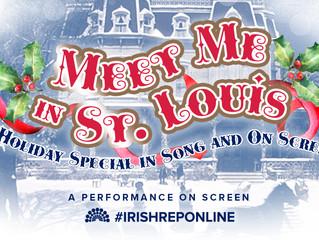 MEET ME IN ST. LOUIS - Irish Repertory Theatre