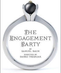 THE ENGAGEMENT PARTY – Hartford Stage