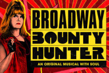 BROADWAY BOUNTY HUNTER - DYNO-MITE!!!!!!!