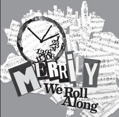 MERRILY WE ROLL ALONG - Roundabout Theatre Company