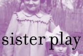 SISTER PLAY - Chester Theatre Company