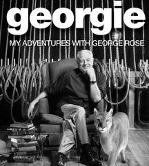 GEORGIE - MY ADVENTURES WITH GEORGE ROSE