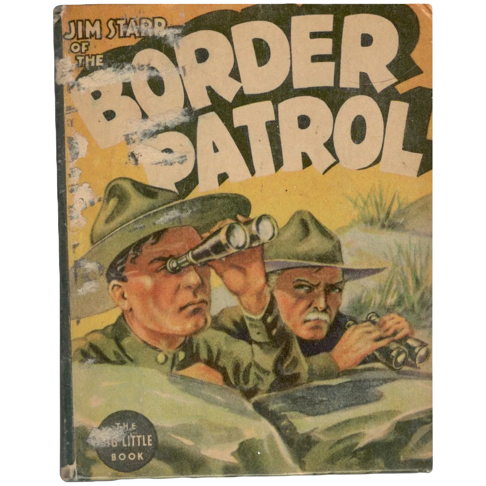 Jim Starr of the Border Patrol: An Adventure Story of the Mexican Frontier, 1937