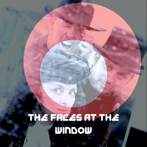 https://www.thefacesatthewindow.com/podcast/podcast-day-16