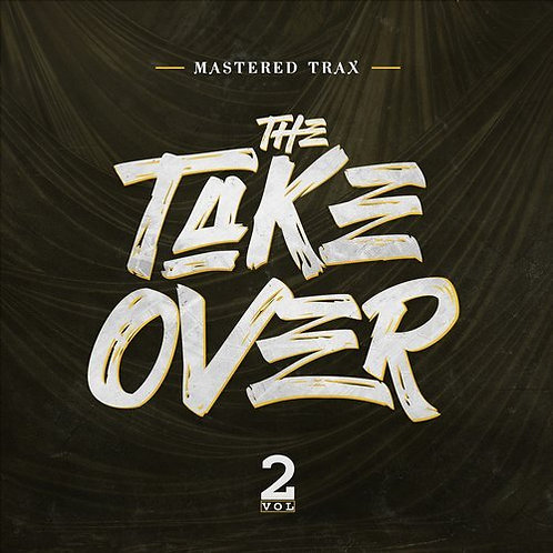 The Takeover Volume 2