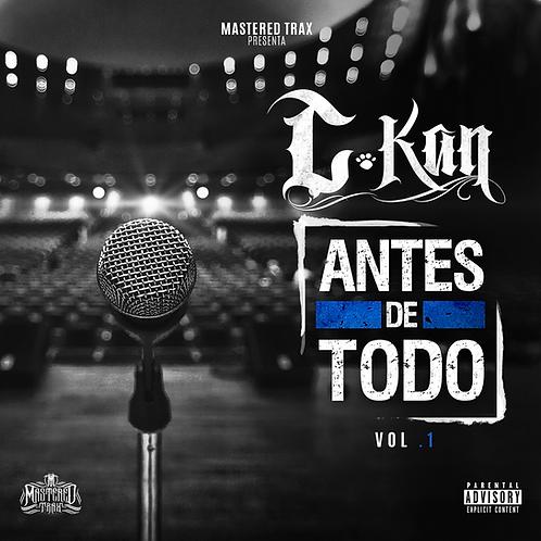 C-Kan - Antes De Todo Vol. 1