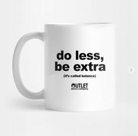 Do Less, Be Extra