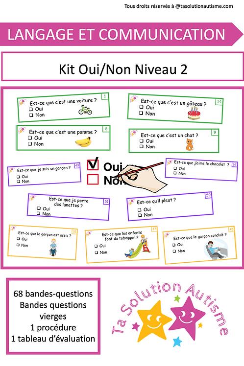 Kit Oui ou Non Niveau 2