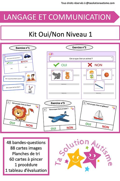 Kit Oui ou Non niveau 1