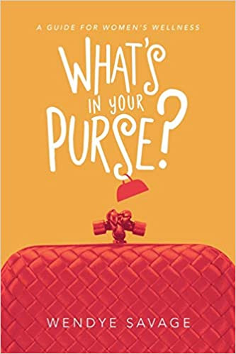 What's in Your Purse by Wendye Savage.jp
