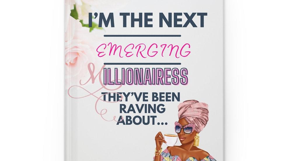 Next Millionairess Hardcover Journal Matte
