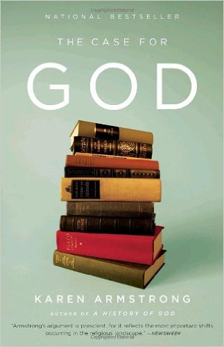 The Case for God - Karen Armstrong