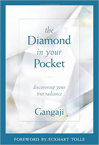 The Diamond in Your Pocket Discovering Your True Radiance - Gangaji & Tolle