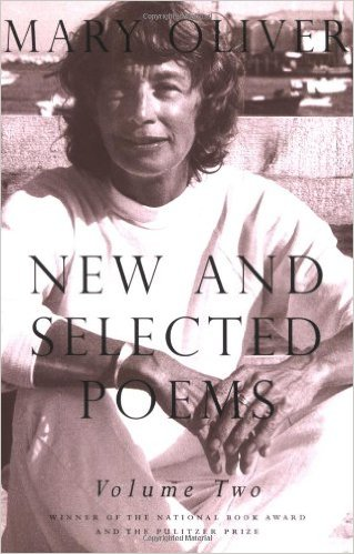 New_And_Selected_Poems_Volume_Two_–_Mary_Oliver