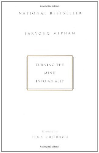 Turning_The_Mind_Into_An_Ally_–_Sakyong_Mipham