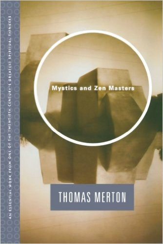 Mystics and Zen Masters - Thomas Murton