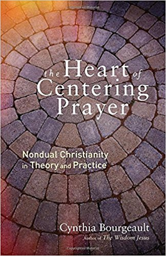 The Heart Centering Prayer - Cynthia Bourgeault