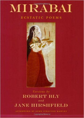 Mirabai_Ecstatic_Poems_–_Robert_Bly_and_Jane_Hirshfield