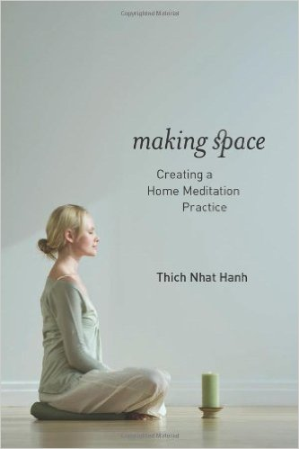 Making_Space_–_Thich_Nhat_Hanh