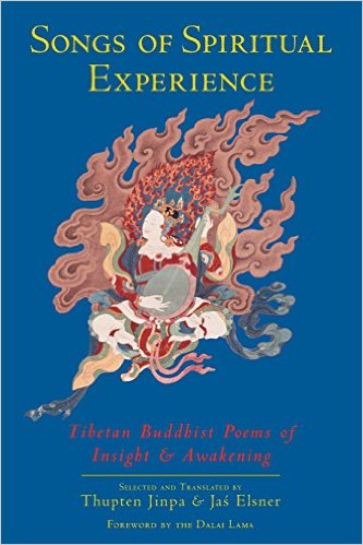 Songs_of_Spiritual_Experience_Tibetan_Buddhist_Poems_of_Insight_and_Awakening_–_Thupten_Jinpa_&_Jas_