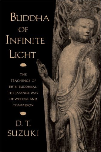 Buddha of Infinite Light - D.T. Suzuki