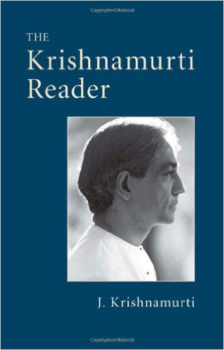The Krishnamurti Reader - J Krishnamurti