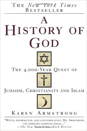 History of God - Karen Armstrong