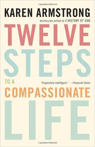 Twelve_Steps_to_a_Compassionate_Life_–_Karen_Armstrong