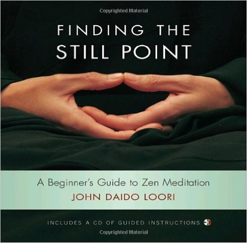 Finding_The_Still_Point_–_John_Daido_Loori