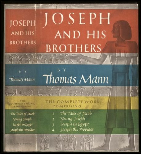 Joseph and His Brothers - Thomas Mann
