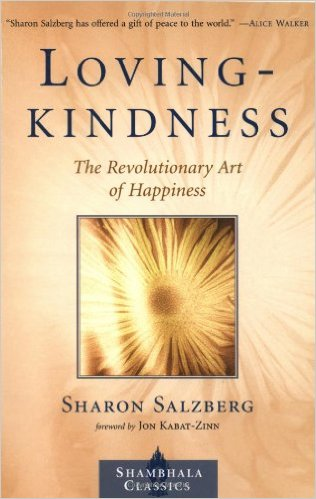 Loving-Kindness_The_Revolutionary_Art_of_Happiness_–_Sharon_Salzberg