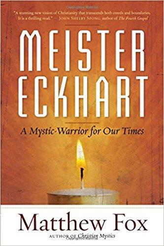 Meister Eckhart - Matthew Fox