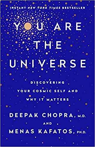 You Are the Universe - Deepak Chopra