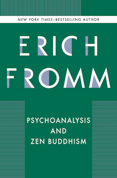 Psychoanalysis and Zen - Erich Fromm