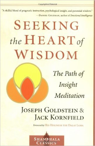 Seeking_the_Heart_of_Wisdom_The_Path_of_Insight_Meditation_–_Joseph_Goldstein_&_Jack_Kornfield