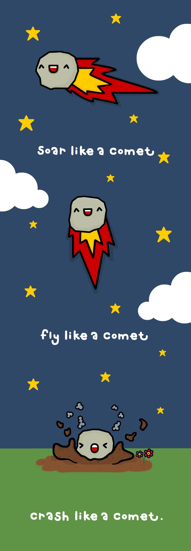 like a comet