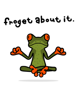 froget about it