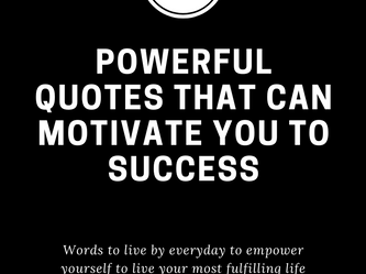 20 Powerful quotes that can motivate you to success!