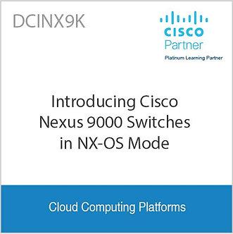 DCINX9K   Introducing Cisco Nexus 9000 Switches in NX-OS Mode