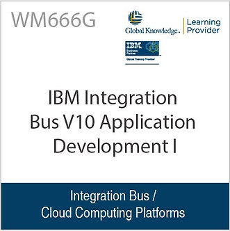 WM666G | IBM Integration Bus V10 Application Development I