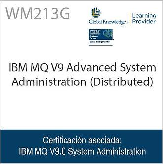 WM213G | IBM MQ V9 Advanced System Administration (Distributed)