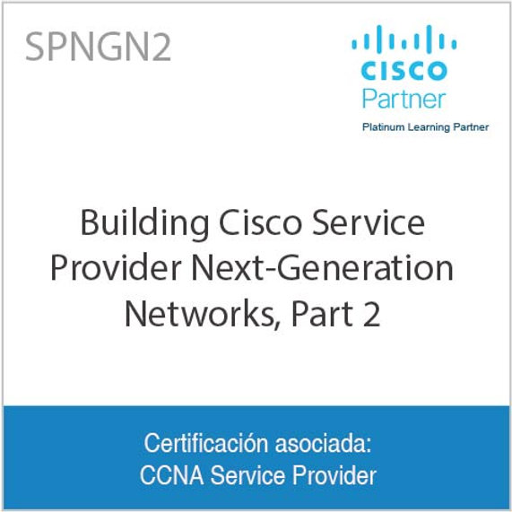 Building Cisco Service Provider Next-Generation Networks, Part 2