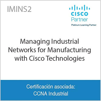IMINS2 | Managing Industrial Networks for Manufacturing with Cisco Technologies