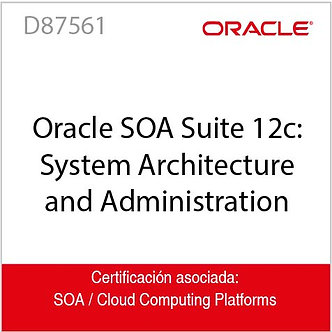 D87561 | Oracle SOA Suite 12c: System Architecture and Administration