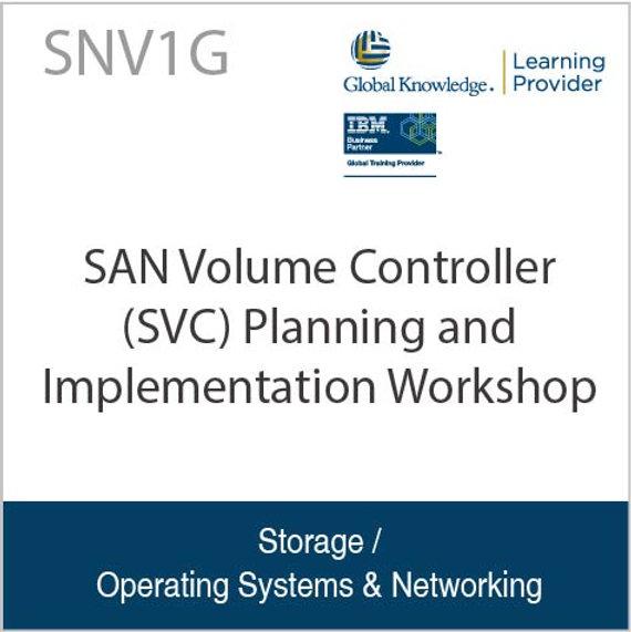 SAN Volume Controller (SVC) Planning and Implementation Workshop